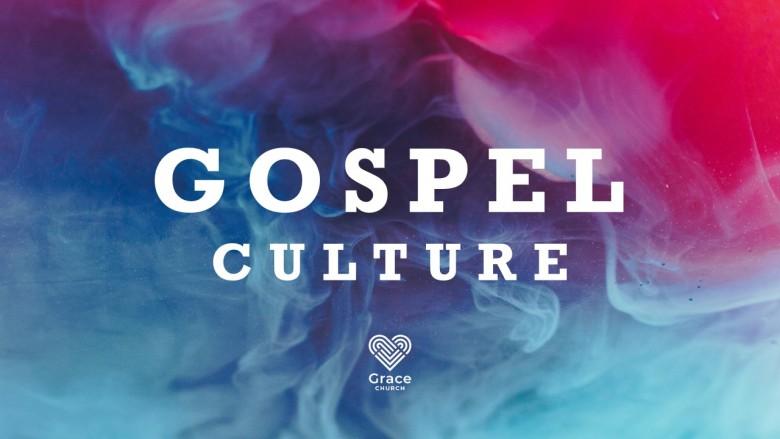 Gospel Culture