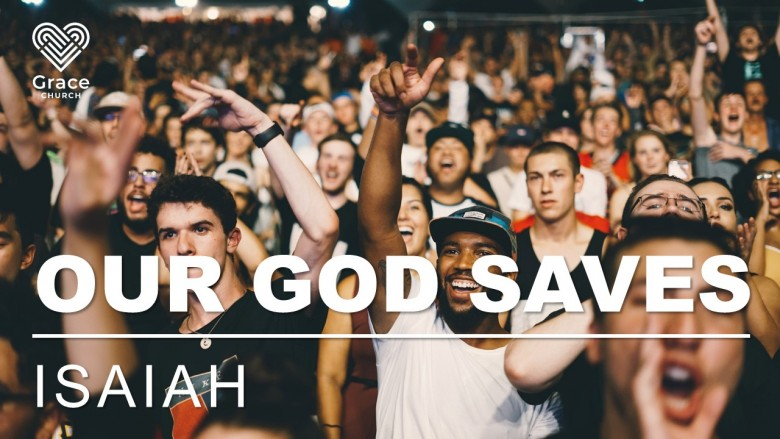 Isaiah: Our God Saves